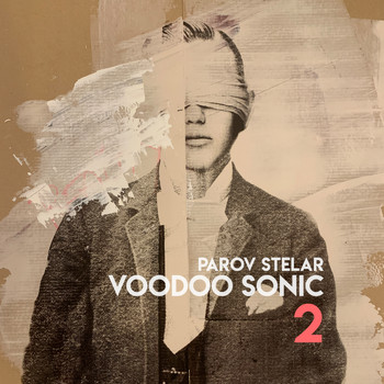 Parov Stelar - Voodoo Sonic (The Trilogy, Pt. 2)
