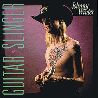 Johnny Winter - Guitar Slinger (Remastered)