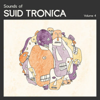 Various Artist - Sounds of Suid Tronica // Vol 4