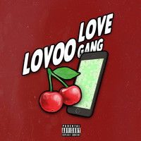 Cloud - Lovoo Love Gang (Explicit)