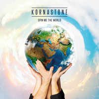 Kornastone - Spin Me the World
