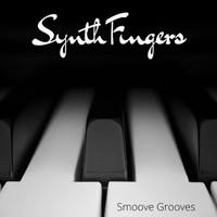 SynthFingers / - Smoove Grooves