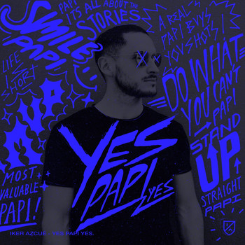 Iker Azcué - Yes Papi Yes