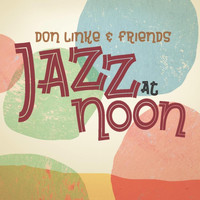 Don Linke - Jazz at Noon