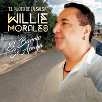 Willie Morales - El Barrio Se Apaga