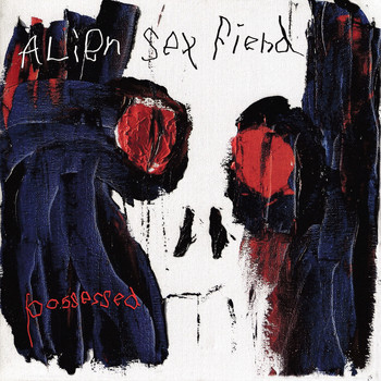 Alien Sex Fiend - Shit's Coming Down (Explicit)