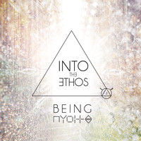 Into the Ethos - Being