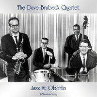The Dave Brubeck Quartet - Jazz At Oberlin (Remastered 2020)