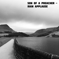 Son of a Preacher - Rain Applause