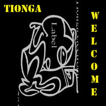 Tionga - Welcome