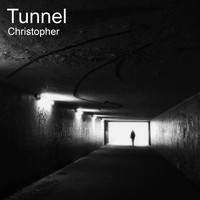 Christopher - Tunnel