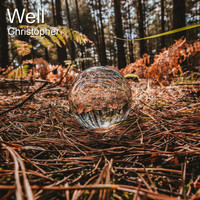 Christopher - Well