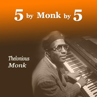 Thelonious Monk - 5 by Monk by 5