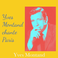 Yves Montand - Yves montand chante Paris