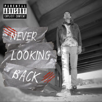 Bryce - Never Looking Back (Explicit)