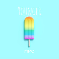 Mimo - Younger