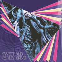 Sweet Alibi - Really Great