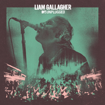 Liam Gallagher - Gone (MTV Unplugged Live at Hull City Hall)