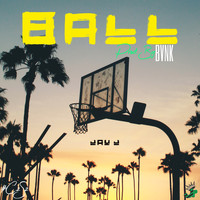 Jay J - Ball (Explicit)