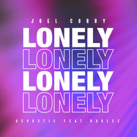 Joel Corry - Lonely (Acoustic) [feat. Harlee]