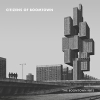 The Boomtown Rats - Citizens of Boomtown (Explicit)