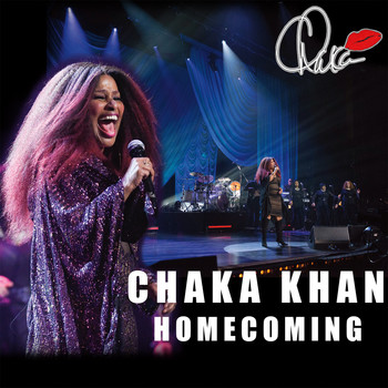 Chaka Khan - Homecoming (Live)