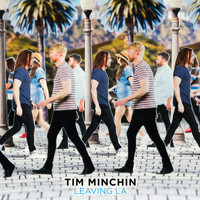 Tim Minchin - Leaving LA (Explicit)