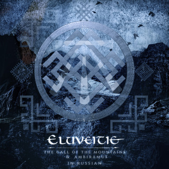 Eluveitie - The Call of the Mountains & Ambiramus in Russian