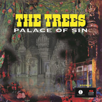 The Trees - Palace Of Sin