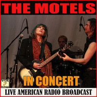 The Motels - In Concert (Live)