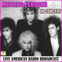Missing Persons - In Concert (Live)