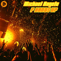 Michael Angelo - F Hands Up