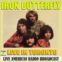 Iron Butterfly - Live in Toronto (Live)