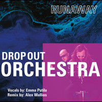 Drop Out Orchestra - Runaway