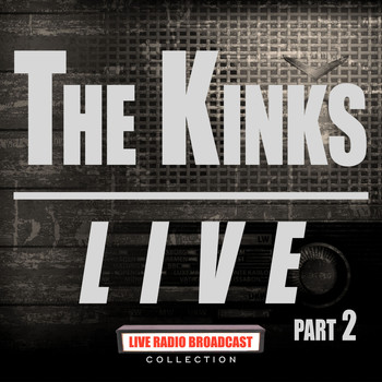 The Kinks - The Kinks Live Part 2 (Live)