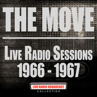 The Move - Live Radio Sessions 1966-1967 (Live)