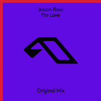 Jason Ross - For Love