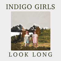 Indigo Girls - Change My Heart