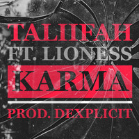 Taliifah and Lioness - Karma (Explicit)