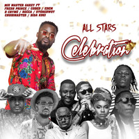 Mix Master Garzy, Bisa Kdei, Choirmaster, Stonebwoy, Becca, D-Cryme, Edem, Coded4X4 and Fresh Prince - All Stars Celebration