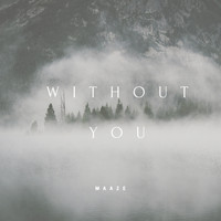 Maaze - Without You