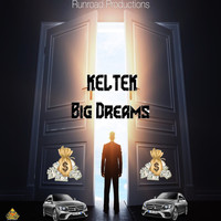 KELTEK - Big Dreams