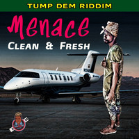 Menace - Clean & Fresh