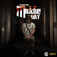ShaqStar - Middle Day (Explicit)