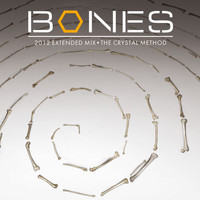 "The Crystal Method - Bones Theme (From ""Bones""/2012 Extended Mix)"