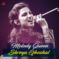 Shreya Ghoshal - Melody Queen Shreya Ghoshal