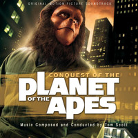 Tom Scott - Conquest of the Planet of the Apes (Original Motion Picture Soundtrack)