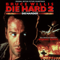 Michael Kamen - Die Hard 2: Die Harder (Original Motion Picture Soundtrack)