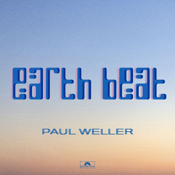 Paul Weller - Earth Beat