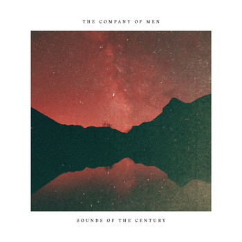 The Company Of Men - Sounds Of The Century